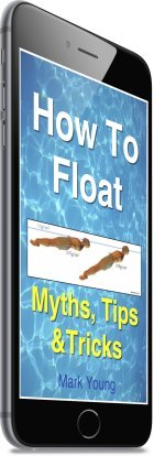 How To Float as you swim - an ebook with tip tips and exercises