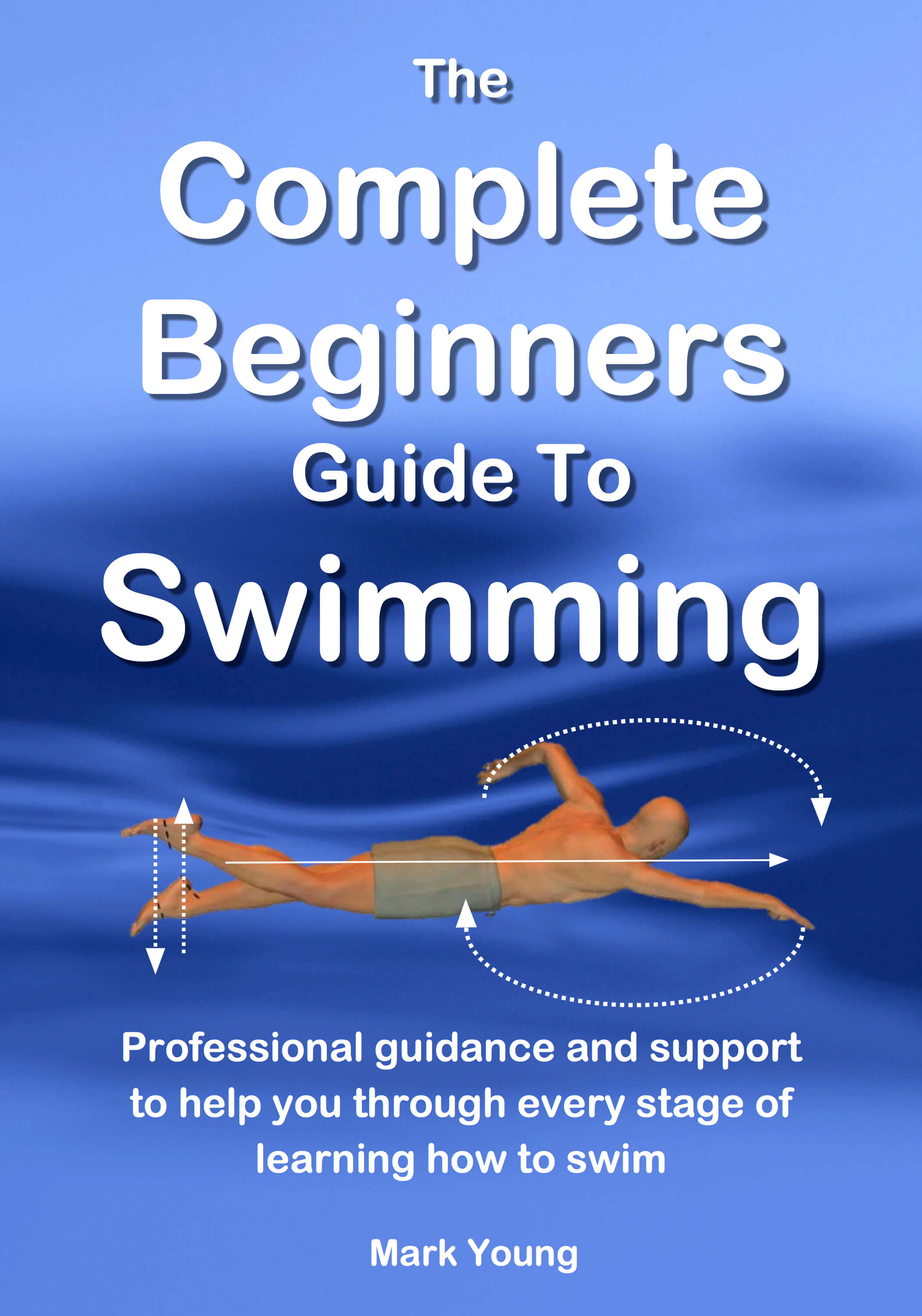 swimming for beginners a complete guide book